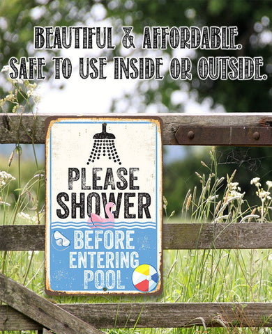 Please Shower Before Entering Pool - Metal Sign.