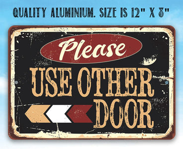 Please Use Other Door Pointing Left - Metal Sign.