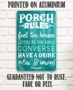 Porch Rules - Feel The Breeze, Listen to the Birds - Metal Sign.