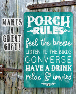 Porch Rules - Feel The Breeze, Listen to the Birds - Metal Sign Lone Star Art