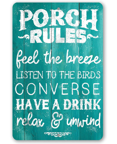 Image of Porch Rules - Feel The Breeze, Listen to the Birds - Metal Sign Lone Star Art 8 x 12
