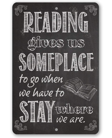 Image of Reading Gives Us - Metal Sign.