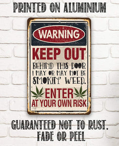 "Smokin' Weed- Durable Metal Sign -8"" x 12"" or 12"" x 18"" Use Indoor/Outdoor -Man Cave Decor For Potheads Lone Star Art"