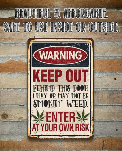 Image of Smokin' Weed - Metal Sign.