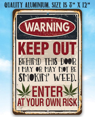 Smokin' Weed - Metal Sign.