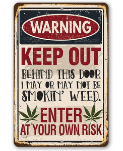"Smokin' Weed- Durable Metal Sign -8"" x 12"" or 12"" x 18"" Use Indoor/Outdoor -Man Cave Decor For Potheads Lone Star Art 8 x 12"
