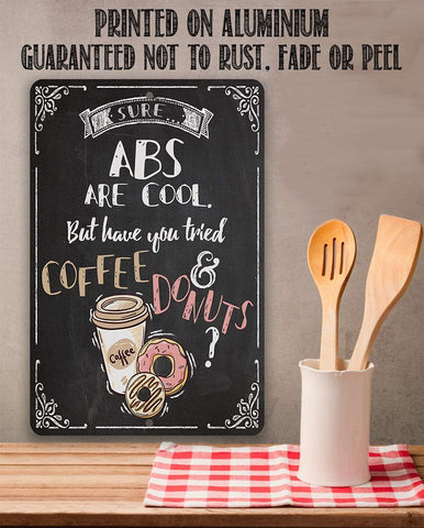 Image of Sure Abs Are Cool - Metal Sign.