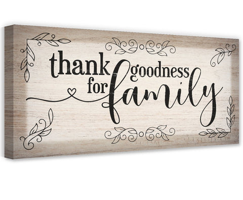 Image of Thank Goodness For Family - Canvas Wall Hangings Lone Star Art