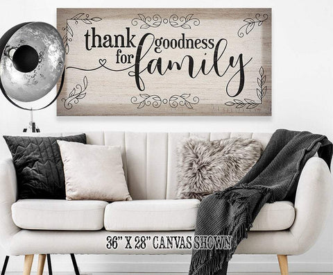 Image of Thank Goodness For Family - Canvas