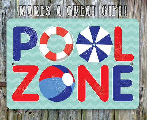 The Pool Zone - Metal Sign.