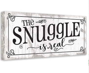 The Snuggle Is Real - Canvas Wall Hangings Lone Star Art