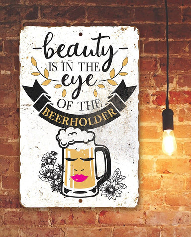"Image of Tin - Beauty Beer holder Metal Sign - 8"" x 12"" or 12"" x 18"" Use Indoor/Outdoor - Bar, Pub, and Mancave Decor."