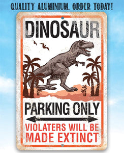 "Tin - Dinosaur Parking - Durable Metal Sign - 8""x12"" or 12""x18"" Use Indoor/Outdoor - Funny and Cool Parking Area Decor Lone Star Art"