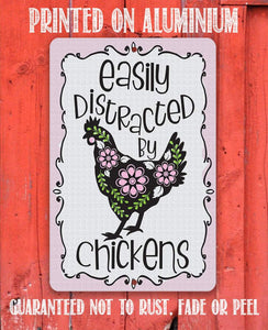 "Tin - Easily Distracted by Chickens-Durable Metal Sign-8""x12"" or 12""x18""-Use Indoor/Outdoor-Cute and Funny Chicken Farm Decor."
