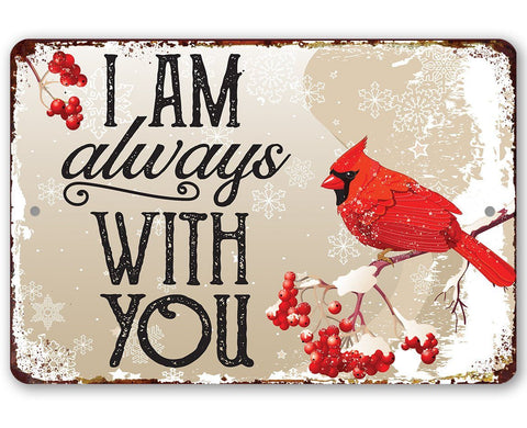 "Tin Metal Sign - I Am Always With You - Durable Sign - 8""x12"" or 12""x18"" Use Indoor/Outdoor-Beautiful Garden and Yard Decor Lone Star Art"