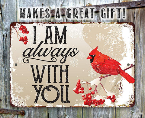 "Image of Tin Metal Sign - I Am Always With You - Durable Sign - 8""x12"" or 12""x18"" Use Indoor/Outdoor-Beautiful Garden and Yard Decor Lone Star Art"