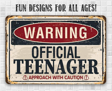 "Tin - Metal Sign - Warning Official Teenager - 8""x12"" or 12""x18"" Use Indoor/Outdoor - Teen's Bedroom Lone Star Art"