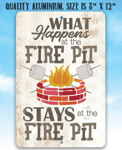 "Tin Metal Sign - What Happens At The Firepit - Durable Sign - 8""x12"" or 12""x18"" Use Indoor/Outdoor-For Patio, Barbeque Restaurant and Grill."