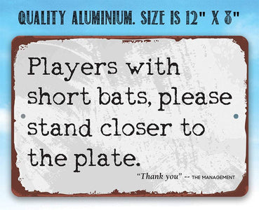"Tin - Players With Short Bats - Metal Sign - 8""x12"" or 12""x18"" Use Indoor/Outdoor - Funny Bathroom Decor."