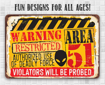 "Tin - Warning Area 51 - Metal Sign - 8""x12""/12""x18"" - Use indoor/outdoor - Property Warning Sign."