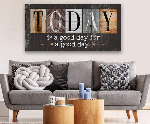 Image of Today Is A Good Day - Multi Pattern - Canvas