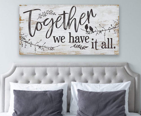 Image of Together We Have It All - Large Canvas  (Not Printed on Wood)-Stretched on Heavy Wood Frame-Perfect for Above Couch/Headboard/Wedding Gift