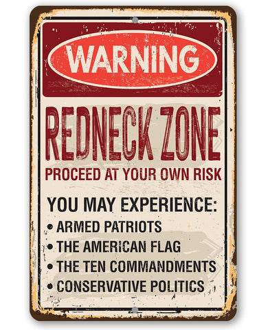 Warning Redneck Area - Metal Sign.