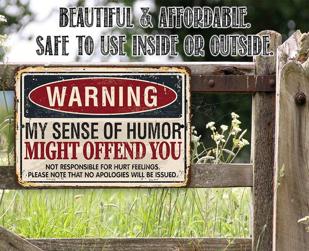 Warning Sense of Humor - Metal Sign