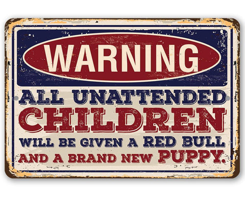 Image of Warning Unattended Children - Metal Sign.