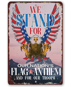 We Stand For Our Nation - Metal Sign.
