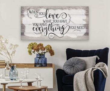 When You Love What You Have - Canvas.