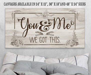 "You And Me -We Got This Large Canvas Wall Art-Stretched on a Heavy Wood Frame-Above Couch or Headboard-Great Housewarming and Wedding Gift Wall Hangings Lone Star Art 12""x24"" Stretched"