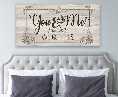 Image of You And Me -We Got This Large Canvas Wall Art-Stretched on a Heavy Wood Frame-Above Couch or Headboard-Great Housewarming and Wedding Gift Wall Hangings Lone Star Art