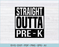 Straight Outta Bundle, Pre-K, Kindergarten, 1st , 2nd, 3rd, 4th, 5th grades, Straight outta time out SVG Files
