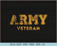 Army Veteran SVG, PNG Printable Cutting Files For Instant Download