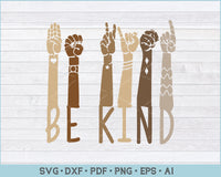 Be Kind Sign Language Brown Hands SVG, PNG Printable Cutting Files