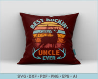 Best Buckin' Uncle Ever SVG, PNG Printable Cutting files