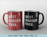 Best Barber Ever SVG, PNG Printable Cutting files