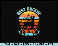 Best Buckin Papaw Ever SVG, PNG Printable Cutting files
