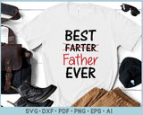 Best Father Ever SVG, PNG Printable Cutting files