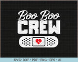 Boo Boo Crew Shirt Cute Nurse Costume Girls Funny Halloween SVG, PNG Printable Cutting Files
