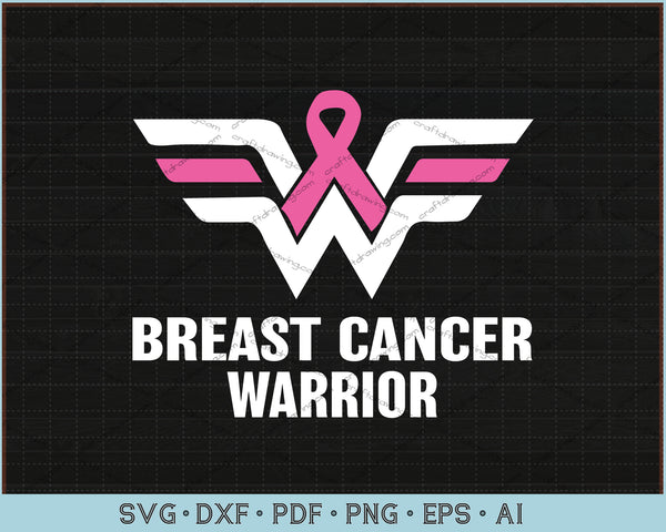 Breast Cancer Warrior SVG, PNG Printable Cutting Files