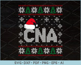 CNA Ugly Christmas Sweater Design SVG, PNG Print Ready Cutting Files
