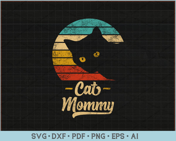 Cat Mommy Vintage Eighties Style Cat Retro Distressed SVG, PNG Printable Cutting Files