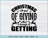 Christmas is The Spirit of Giving Without a Thought of Getting SVG, PNG Printable Cutting files