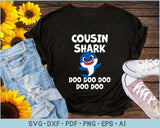Cousin Shark Doo Doo Doo SVG, PNG Print Ready Cutting Files For Instant Download