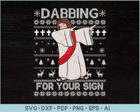 Dabbing For Your Sign Jesus Ugly Christmas Sweater Design SVG, PNG Printable Cutting Files