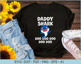 Daddy Shark Doo Doo Doo SVG, PNG Print Ready Cutting Files For Instant Download