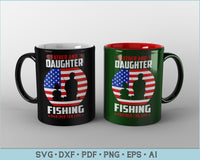 Father and Daughter Fishing Partner for Life Fishing SVG, PNG Printable Cutting files