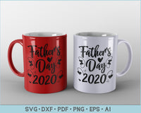 Father's Day 2020 SVG, PNG Printable Cutting files